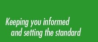 image stating Keeping you informed and setting the standard